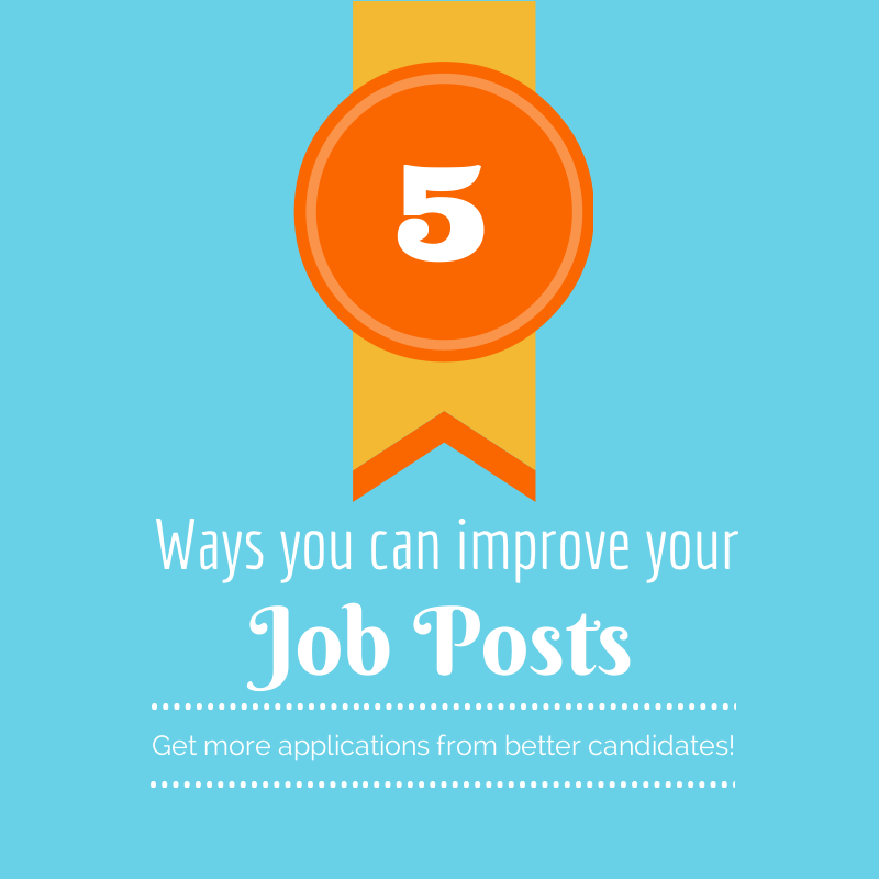 5 ways you can improve your job posts