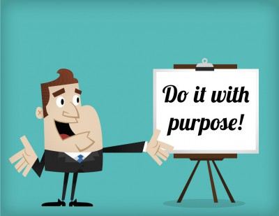 Do it with purpose