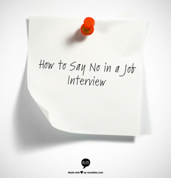 How to say no in a job interview