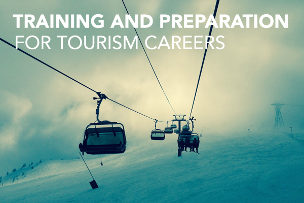 Training and preparation for Tourism careers
