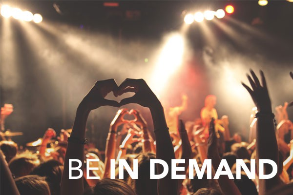 Be In Demand