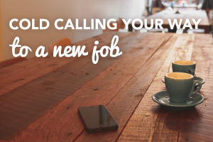 cold calling for a new job