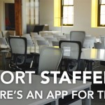 Short Staffed? There's an App for That