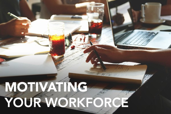 MotivatingWorkforce-1-e1448042609813
