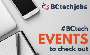 Check out these #BCtech Events!