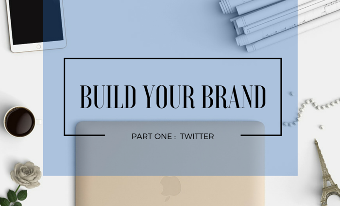 Build your personal brand on Twitter