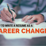 How to Write a Resume as a Career Changer
