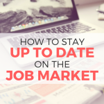 How to Stay Up-to-Date with the Job Market