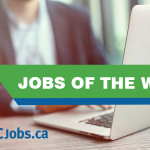 BCJobs.ca Jobs of the Week – Oct 31
