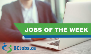 BCJobs.ca Jobs of the Week – Oct 17