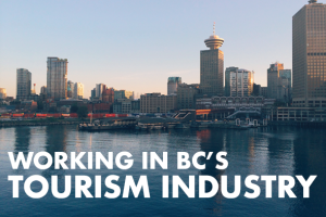 Working in BC's Tourism Industry
