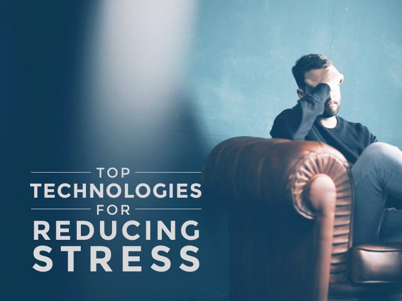 top-tech-reduce-stress